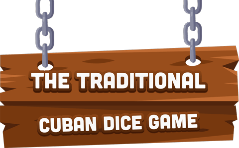 The Traditional Cuban Dice Game